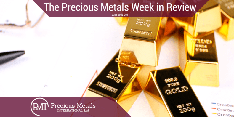 The Precious Metals Week in Review June 30th, 2017