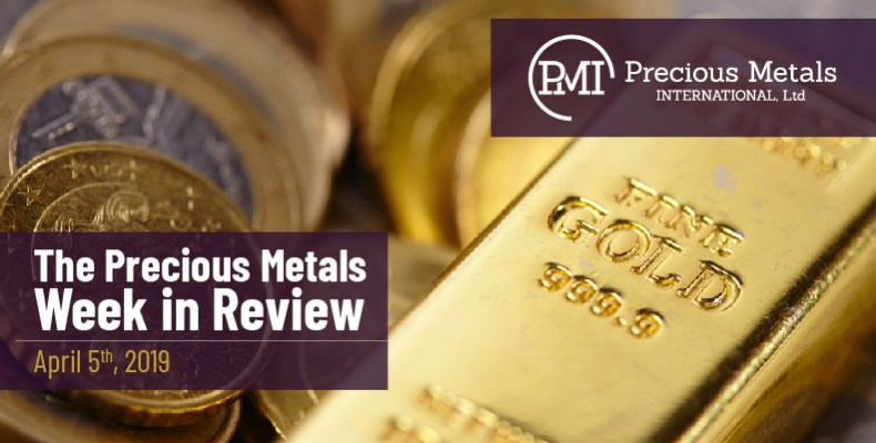 The Precious Metals Week in Review - April 5th, 2019.