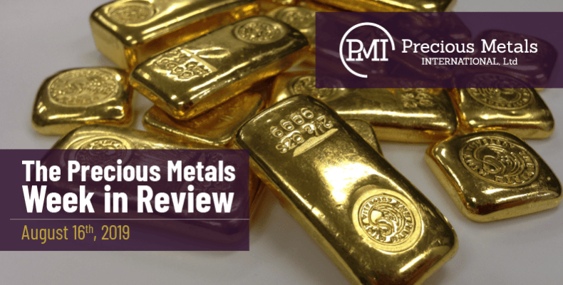 The Precious Metals Week in Review - August 16th, 2019.