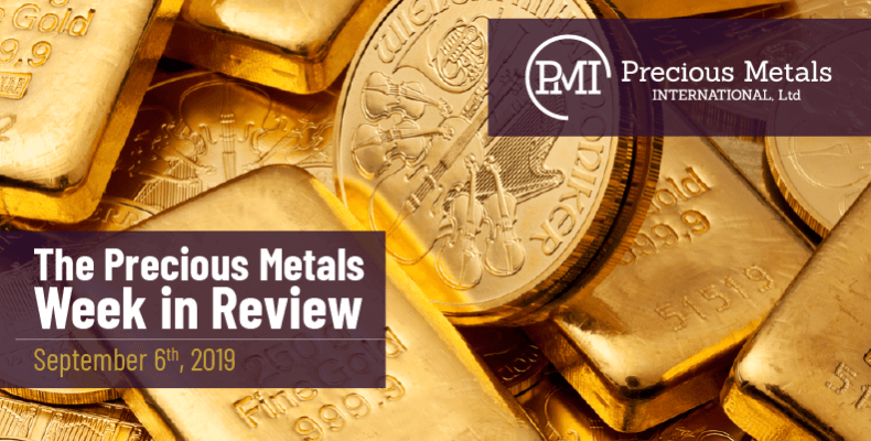 The Precious Metals Week in Review - September 6th, 2019.