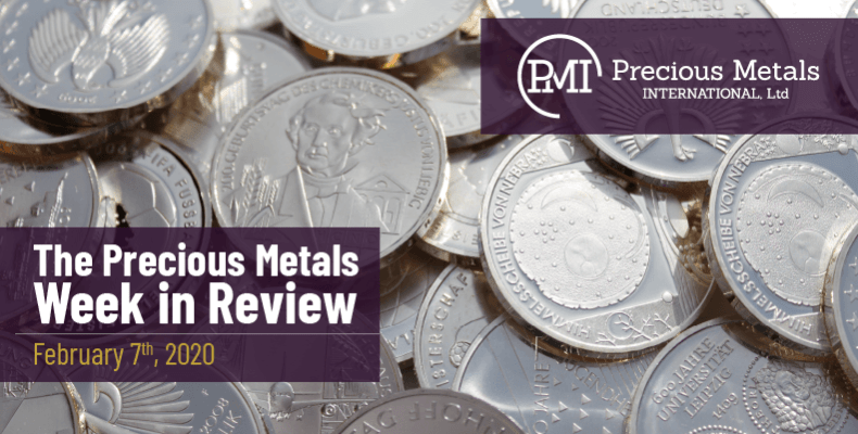 The Precious Metals Week in Review - February 7th, 2020.