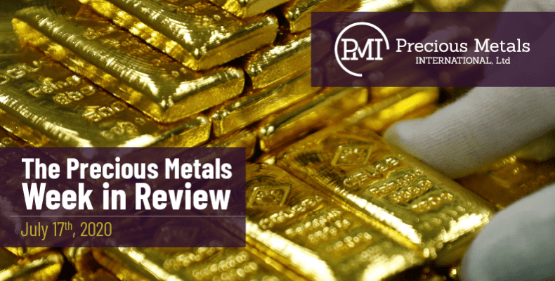 The Precious Metals Week in Review - July 17th, 2020.
