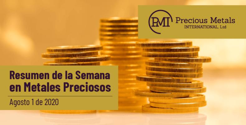 Resumen de la Semana en Metales Preciosos - Agosto 1 de 2020.