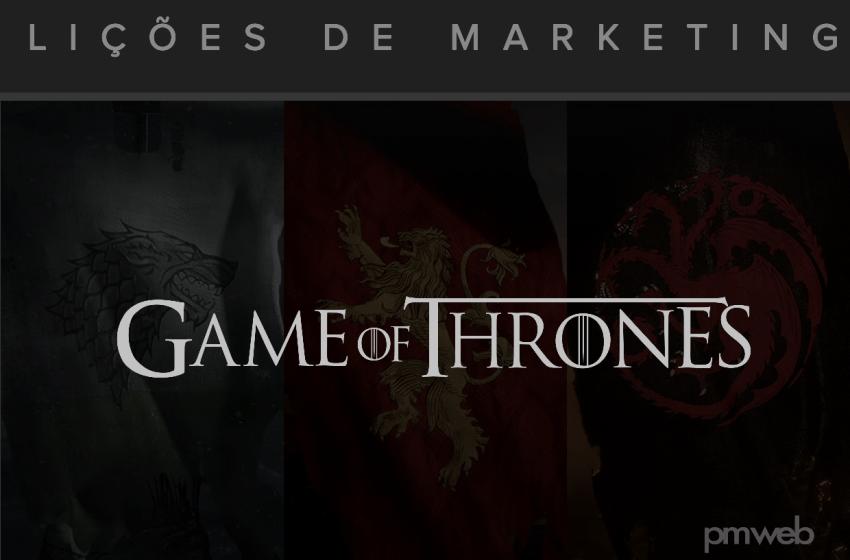 O que o marketing moderno pode aprender com Game of Thrones