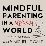 mindful_parenting_michelle_gale2000x2000_greybkgd