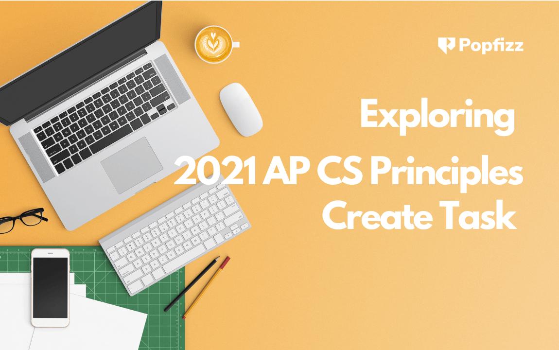 AP CS Principles Create Task