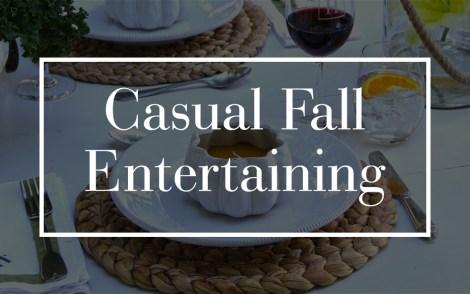 Casual Fall Entertaining