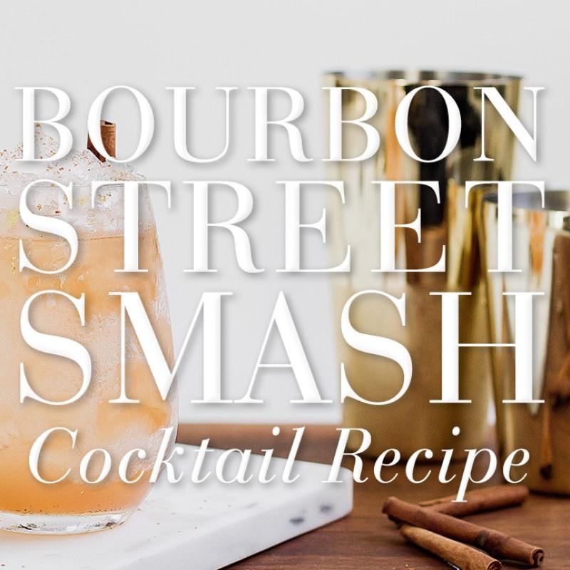 Bourbon Street Smash