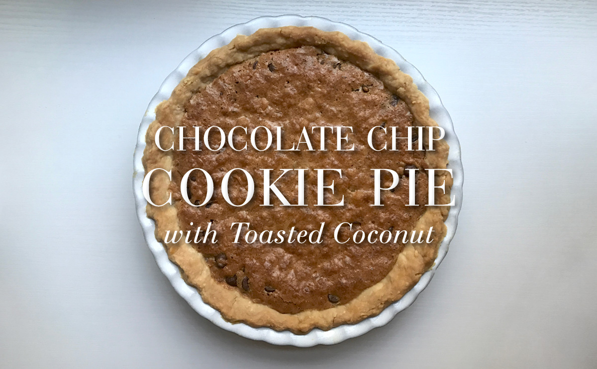 Chocolate Chip Cookie Pie with Toasted Coconut