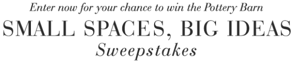 Small Spaces, Big Ideas Sweepstakes
