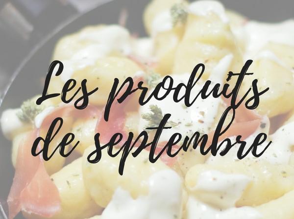 produits de septembre