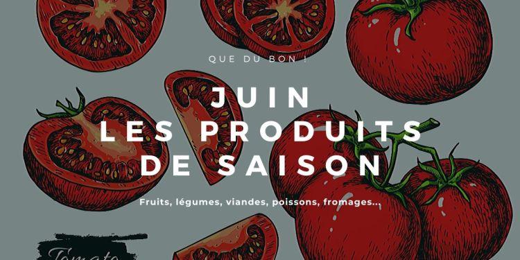 produits de saison juin