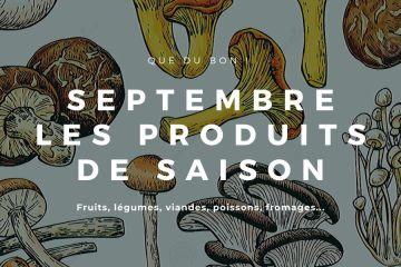 produits de saison septembre
