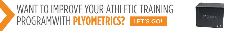 Improve your athletic training with Plyometrics - Power Systems Blog