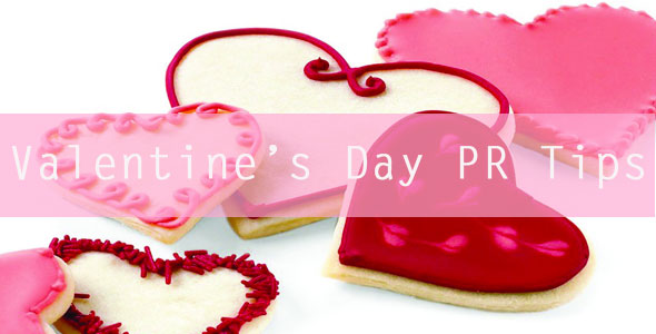 Valentine's PR Tips