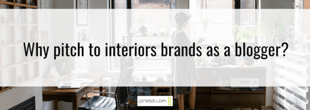 How to pitch to interiors brands as a blogger