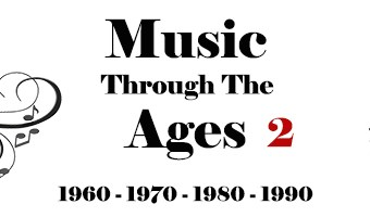 Music Through the Ages:  Part 2