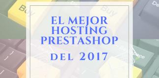 El mejor hosting para PrestaShop