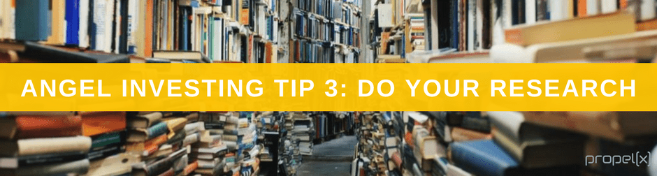 Angel Investing Tip 3: Do Your Research