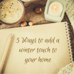 5 Ways to Add a Touch of Winter to Your Home