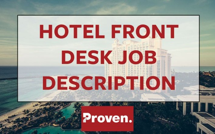 The Perfect Hotel Front Desk Agent Job Description  Proven