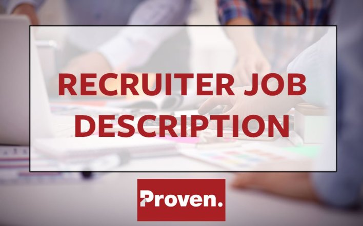 the perfect recruiter job description  u2013 proven