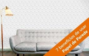 7 vantagens de usar papel de parede na decoração