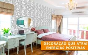 Como trazer energia positiva para ambiente da casa?