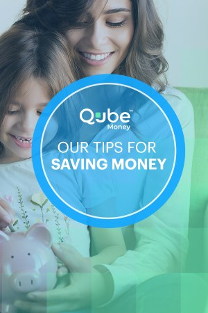 How to Save Money in 2020 | Qube Money Blog