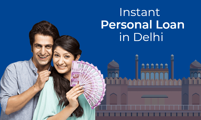 Instant Personal Loan Online in Delhi