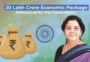 20 Lakh Crore Economic Package Announced by the Government