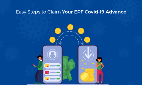 Easy Steps to Claim Your EPF Covid-19 Advance