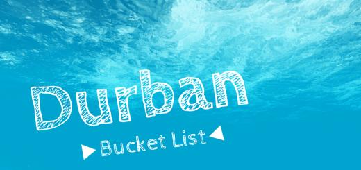 Durban Bucket List