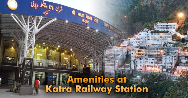 Facilities At Katra Junction by Indian Railways