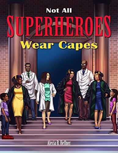 "New Book, ""Not All Superheroes Wear Capes,"" Encourages Black Children to Pursue Careers in STEM"