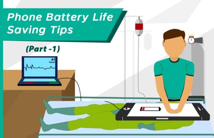 Phone Battery Life Saving Tips Guide Part 1