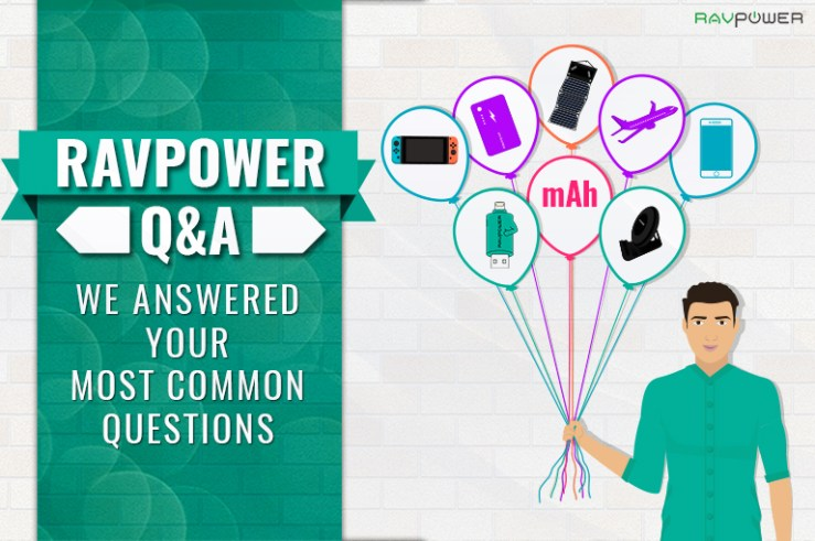 RAVPower Q&A FAQ Questions Answers About Help Customer Service