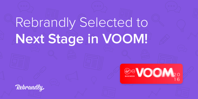Rebrandly Next Stage VOOM 2016