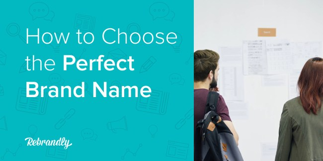 How to Choose the Perfect Brand Name