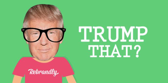 Trump That