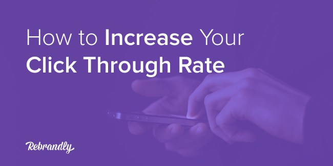 Increase Click Through Rate