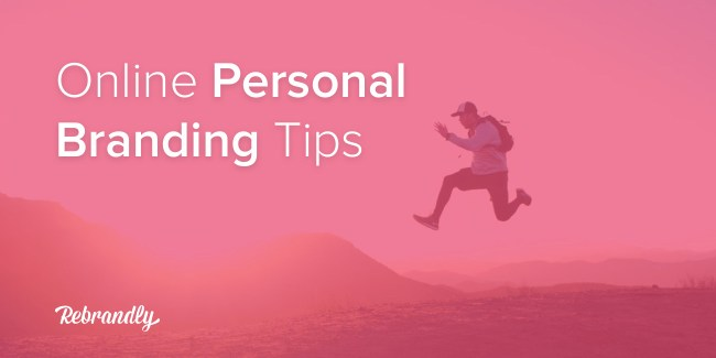 Online Personal Branding Tips