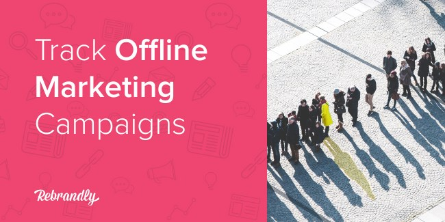 14 ways to track offline marketing campaigns with branded links