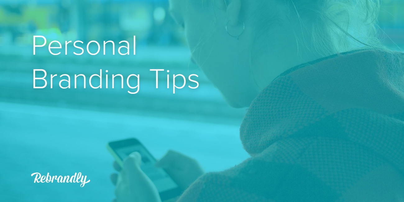 9 Useful Personal Branding Tips and Optimizations