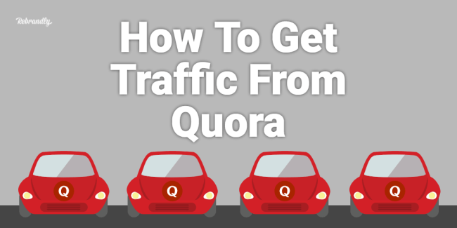 How Tog Get Traffic From Quora