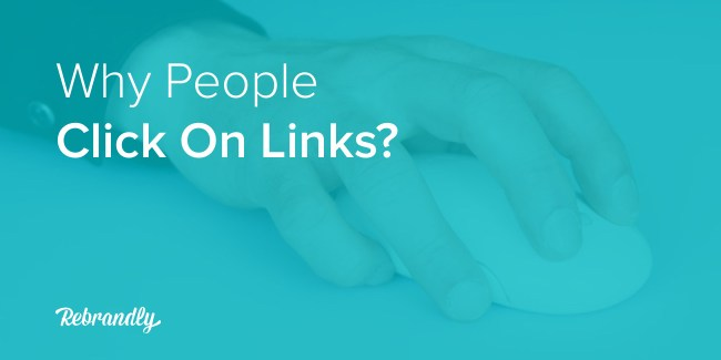 Link Trust: Why People Click On LInks