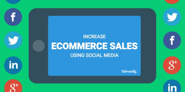 ncrease ecommerce sales using social media