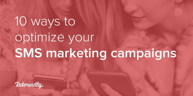10-ways-to-optimize-your-SMS-marketing-campaigns