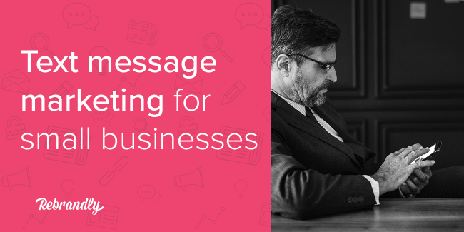 text message marketing for small businesses