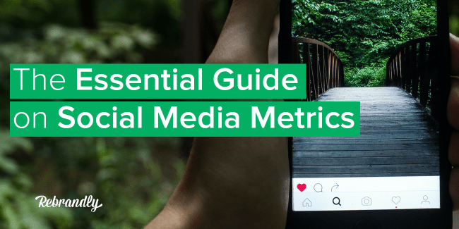 The Essential Guide on Social Media Metrics2